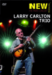 Larry Carlton Trio DVD