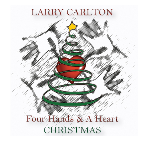 Larry Carlton Four Hands & A Heart Christmas