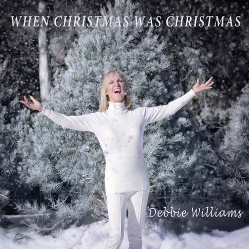 Debbie Williams When Christmas Was Christmas